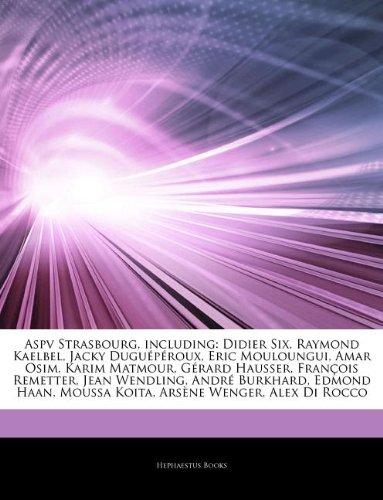 articles-on-aspv-strasbourg-including-didier-six-raymond-kaelbel-jacky-dugu-p-roux-eric-mouloungui-a