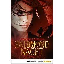 Halbmondnacht: Roman (Jessica McCain 2) (German Edition)