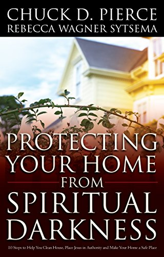 Protecting Your Home from Spiritual Darkness (English Edition)