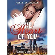 The Heart of You (Geeks of Caltech Book 4)