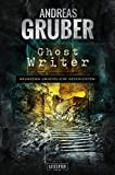 Ghost Writer (Andreas... von Andreas Gruber