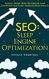 Image de SEO: Sleep Engine Optimization: Achieve Deeper, More Restorative Sleep for Better Health a