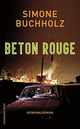 Beton Rouge: Kriminalroman (suhrkamp taschenbuch)