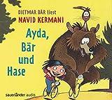 Ayda, Bär und Hase von Navid Kermani