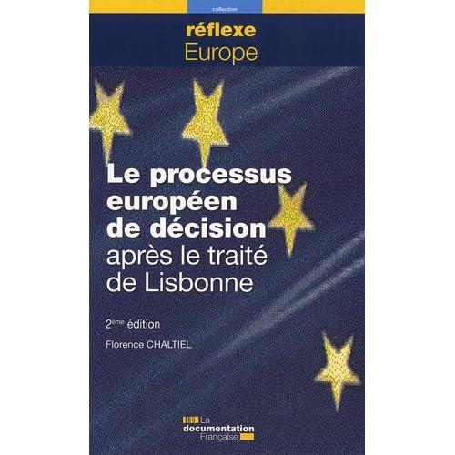 Le processus européen de décision après le traité de Lisbonne