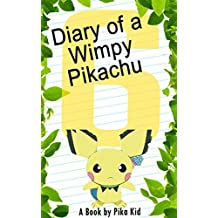 Pokemon: Diary of a Wimpy Pikachu: Legend of the Pokemon Shamans (Ultimate Pokemon Books Book 6) (English Edition)