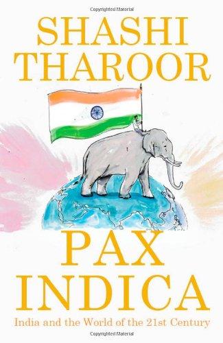 Pax Indica: India and the World of the 21st Century price comparison at Flipkart, Amazon, Crossword, Uread, Bookadda, Landmark, Homeshop18