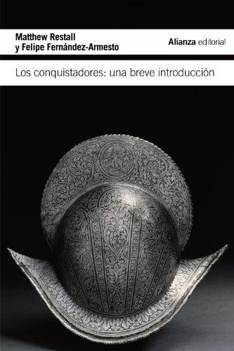 Los conquistadores: Una breve introducción (El Libro De Bolsillo - Historia) por Matthew Restall