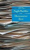 Ehrenwerter Herr: Roman (Unionsverlag Taschenbücher) - Nagib Machfus