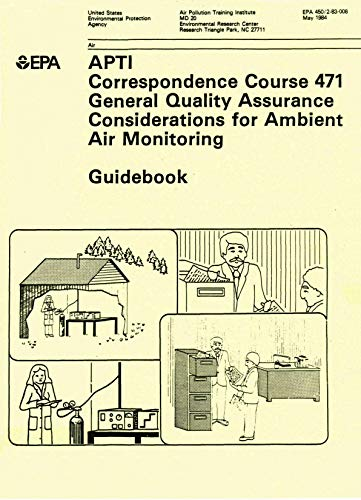 APTI Correspondence Course 471 General Quality Assurance Considerations for Ambient Air Monitoring: Guidebook (English Edition) -