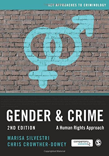 Gender and Crime (Key Approaches to Criminology) by Marisa Silvestri (2016-04-21)