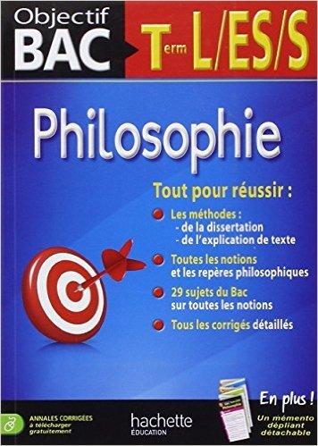Objectif Bac - Philosophie Terminales L/ES/S de Pierre Navarro,Frédéric Andrieu ( 20 août 2014 )
