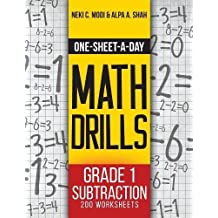 One-Sheet-A-Day Math Drills: Grade 1 Subtraction - 200 Worksheets (Book 2 of 24)