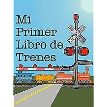 Mi Primer Libro de Trenes