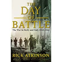 Day of Battle by Rick Atkinson (2007-08-01)