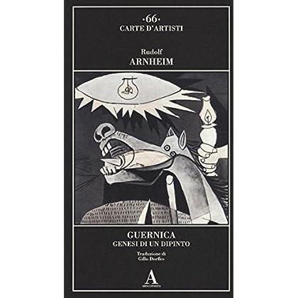 Guernica. Genesi Di Un Dipinto. Ediz. Illustrata
