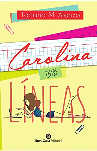 Carolina, entre líneas
