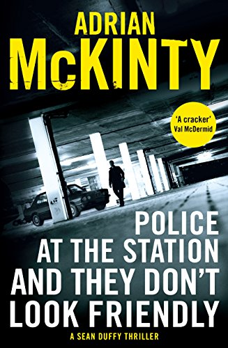 police-at-the-station-and-they-dont-look-friendly-a-sean-duffy-thriller-detective-sean-duffy