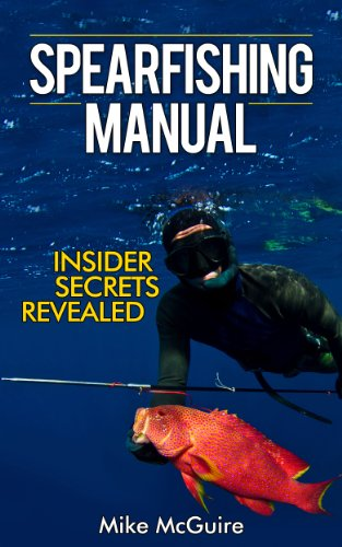 spearfishing-manual-insider-secrets-of-spearfishing-for-beginners-to-die-hard-spearos-spearfishing-and-freediving-book-1-english-edition