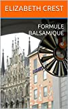 Formule balsamique (French Edition)