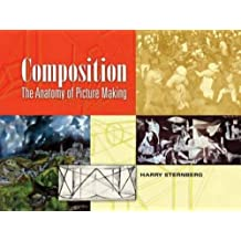 Composition: The Anatomy of Picture Making (Dover Art Instruction)