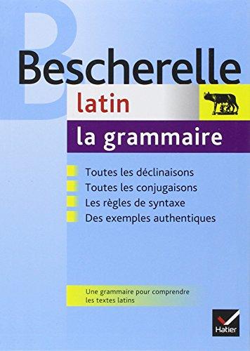 La grammaire du latin par Bernard Bortolussi