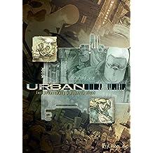 Urban, Pack en 2 volumes : Tome 1, Les règles du jeu ; Tome 2, Ceux qui vont mourir