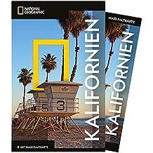 National Geographic Reiseführer Kalifornien: Reisen nach Kalifornien mit Karte, Geheimtipps und allen Sehenswürdigkeiten wie Los Angeles, San Diego, ... Sacramento und San Francisco. (NG_Traveller)