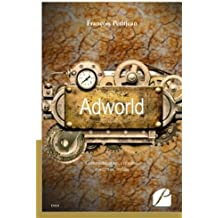 Adworld: Communication, création, contenus, média