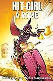 Hit-Girl T03 - À Rome - Format Kindle - 9782809481884 - 10,99 €