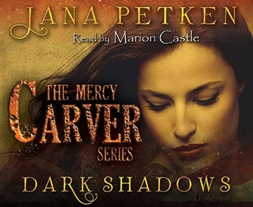Dark Shadows (Mercy Carver Series - Book 1) (1 Shadows-season Dark)
