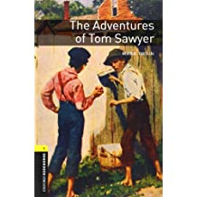 The Adventures of Tom Sawyer (Oxford Bookworms Library: Stage 1)