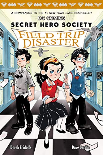 Field Trip Disaster (DC Comics: Secret Hero Society #5 ...