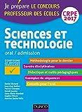 Sciences et technologie - Professeur des écoles - Oral, admission - CRPE 2017 (French Edition)
