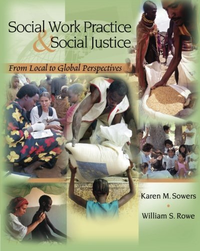 social-work-practice-and-social-justice-from-local-to-global-perspectives-sw-381s-foundations-of-soc