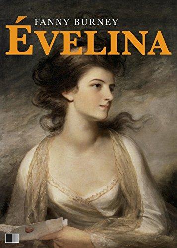 Évelina ou l'entrée d'une jeune personne dans le Monde par Fanny Burney
