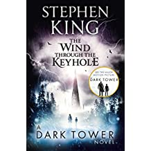 The Wind through the Keyhole: A Dark Tower Novel (The Dark Tower Book 8)