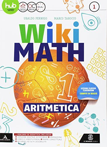 Wiki math. Aritmetica-Geometria. Per la Scuola media. Con e-book. Con espansione online: Me book: 1