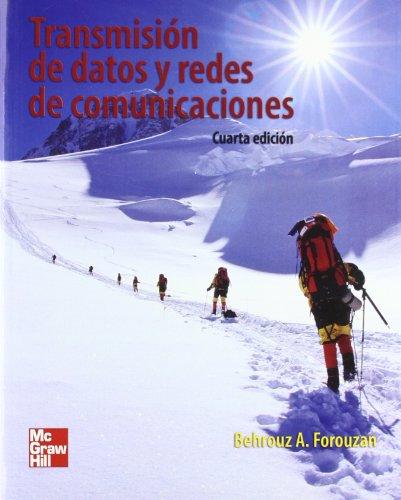 TRANSMISION DE DATOS Y REDES DE COMUNICACIONES por Behrouz A. Forouzan