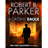 A Catskill Eagle (A Spenser Mystery) (The Spenser Series Book 12)