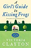 Image de A Girl's Guide to Kissing Frogs