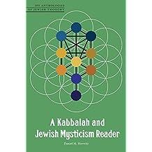 A Kabbalah and Jewish Mysticism Reader (JPS Anthologies of Jewish Thought) (English Edition)