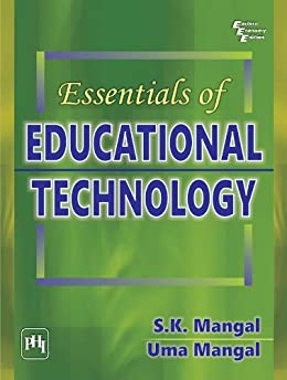 Essentials of Educational Technology by [Mangal, S.K.Mangal, Uma]