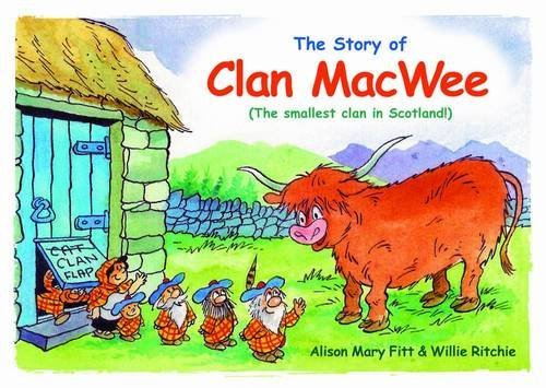 Clan MacWee: The Smallest Clan in Scotland por Alison Mary Fitt