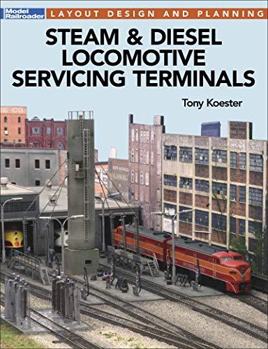 Steam & Diesel Locomotive Servicing Terminals (English Edition)