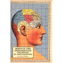 Maps of the Imagination: The Writer as Cartographer
