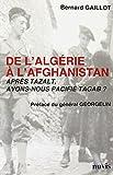 Telecharger Livres De l Algerie a l Afghanistan Apres Tazalt Avons Nous Pacifie Tagab (PDF,EPUB,MOBI) gratuits en Francaise