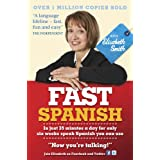 Fast Spanish with Elisabeth Smith (Coursebook) (Fast Language with Elisabeth Smith) (English Edition)