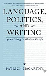 Language, Politics and Writing: Stolentelling in Western Europe