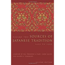 Sources of Japanese Tradition: 1600 to 2000 (Introduction to Asian Civilizations)